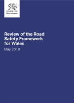 Review of the Road Safety Framework for Wales